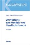 20 Probleme aus dem Handels- und Gesellschaftsrecht